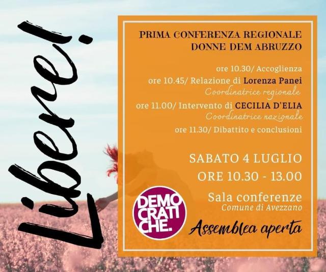 Libere – sabato 4 luglio ad Avezzano primo incontro della Conferenza regionale delle donne democratichev